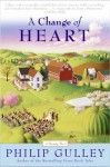 A Change of Heart: A Harmony Novel - Philip Gulley