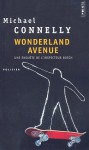 Wonderland Avenue - Michael Connelly, Robert Pépin