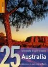 25 Ultimate Experiences: Australia (Rough Guide 25s) - Rough Guides
