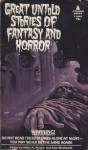 Great Untold Stories of Fantasy and Horror (Pyramid Books #T-2093) - Alden H. Norton, Sam Moscowitz