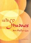 Wasp Shadows - Ben Moeller-Gaa, J.S. Graustein
