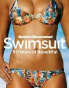Sports Illustrated Swimsuit: 50 Years of Beautiful - Sports Illustrated