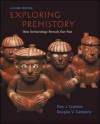 Exploring Prehistory: How Archaeology Reveals Our Past - Pam J. Crabtree, Douglas V. Campana