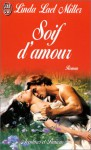 Soif d'amour - Linda Lael Miller