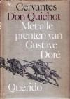 De Geestrijke Ridder Don Quichot van de Mancha - Miguel de Cervantes Saavedra