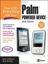 How to Do Everything with Your Palm Powered Device - Dave Johnson, Rick Broida