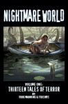 Nightmare World: 13 Tales Of Terror Volume 1 - Dirk Manning
