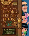 Don't Ever Look Behind Door 32 - Lenny Wen, B.C.R. Fegan