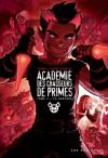 Académie Des Chasseurs De Primes - Benoit Godbout, Michel Lacombe, Yanick Champoux