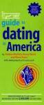 The It's Just Lunch Guide to Dating in America - Andrea McGinty, Nancy Kirsch, Alana Beyer