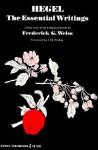 The Essential Writings - Georg Wilhelm Friedrich Hegel