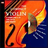 The Compact Violin: A Complete Guide to the Violin & Ten Great Composers (The Compact Music Series) - Barrie Carson Turner