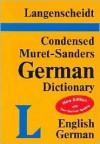 Langenscheidt Condensed Muret-Sanders German Dictionary: English-German - Langenscheidt