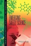 Emerging Safety Science: Workshop Summary - Sally Robinson, Robert Pool, Robert Giffin