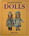 Collector's Guide to Dolls - Kerry Taylor, Patricia Bayer