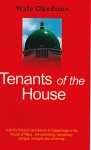 Tenants of the House - Wale Okediran