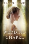 The Wedding Chapel - Rachel Hauck