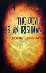 The Devil Is an Irishman - Eddie Lenihan