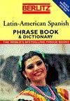 Latin American Spanish Phrase Book (Berlitz Phrase Book) - Berlitz Publishing Company