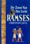 Ramses - De Zoon Van Het Licht (Ramses, #1) - Christian Jacq, Carla Benink