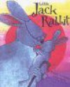 Little Jack Rabbit - Angela McAllister, Sue Porter