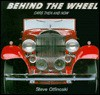 Behind the Wheel: Cars Then and Now - Steve Otfinoski