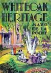 Whiteoak Heritage - Mazo de la Roche