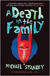 A Death in the Family (Detective Kubu #5) - Michael Stanley