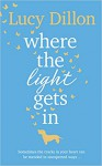 Where the Light Gets In - Lucy Dillon