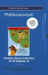 New Myeducationlab with Pearson Etext -- Standalone Access Card -- For Creating Literacy Instruction for All Students - Thomas G. Gunning