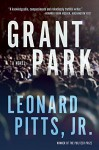 Grant Park - Leonard Pitts Jr.