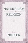 Naturalism and Religion - Kai Nielsen