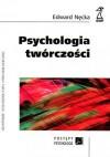 Psychologia twórczości - Edward Nęcka