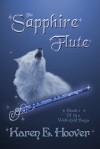 The Sapphire Flute - Karen E. Hoover