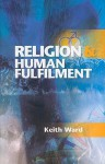 Religion and Human Fulfilment - Keith Ward