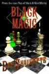 Black Magic - Dan Shaurette