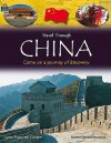 Travel Through China: Come on a Journey of Discovery - Lynn Huggins-Cooper
