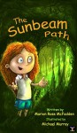 The Sunbeam Path - Marion Rose McFadden, Michael Murray