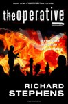 The Operative: Not for Queen and Country. For his Family. - Richard Stephens, Rakesh Thind