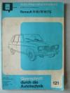 Renault R16 / R16 TS Autoreparaturanleitung - Querschnitt durch die Autotechnik Bucheli Verlag Nr. 121 - keine Angabe
