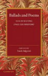 Ballads and Poems Illustrating English History - Frank Sidgwick