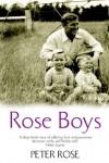 Rose Boys - Peter Rose