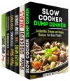 Smart Slow Cooking Box Set (6 in 1): Over 200 Dump Dinners, Paleo Recipes, Freezer Meals Plus Much More to Get the Best out of Your Slow Cooker (Slow Cooker & Dump Dinners) - Jessica Meyer, Ingrid Watson, Tina Berry, Eva Mehler, Erica Shaw