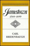 Jamestown, 1544 1699 - Carl Bridenbaugh