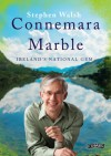 Connemara Marble: Ireland's National Gem - Stephen Walsh