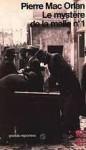 Le Mystère de la malle numéro 1, et autres reportages - Pierre Mac Orlan, Francis Lacassin