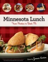 Minnesota Lunch: From Pasties to Bahn Mi - James Norton