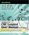 ShowMe Guides CRE Loaded User Manual for ALL VERSIONS - Kerry Watson