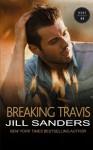 Breaking Travis (The West Series) (Volume 5) - Jill Sanders