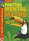 Practise Mental Maths for Ages 10-11 - Andrew Brodie